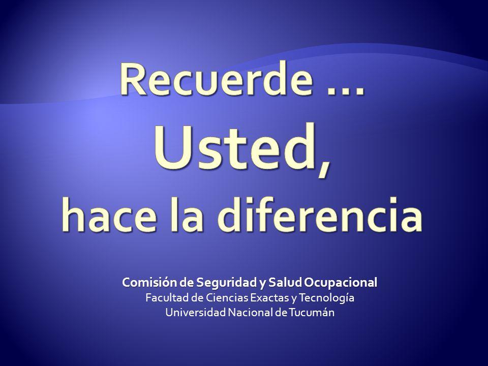 Comisión de Seguridad y Salud Ocupacional Facultad de Ciencias Exactas y Tecnología Universidad Nacional de Tucumán