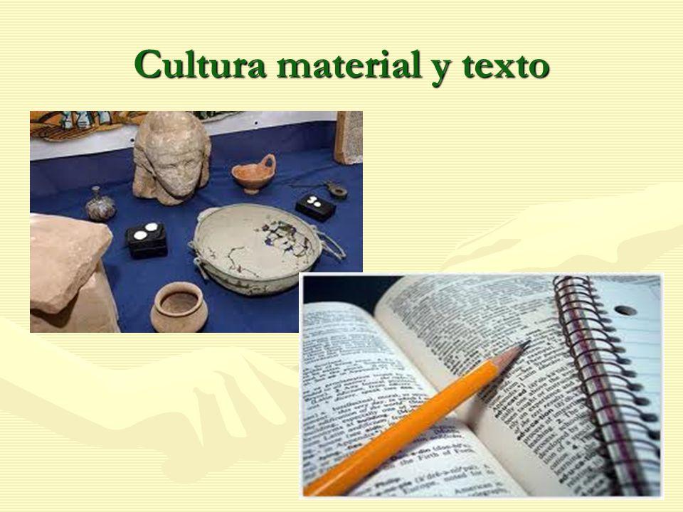 Cultura material y texto