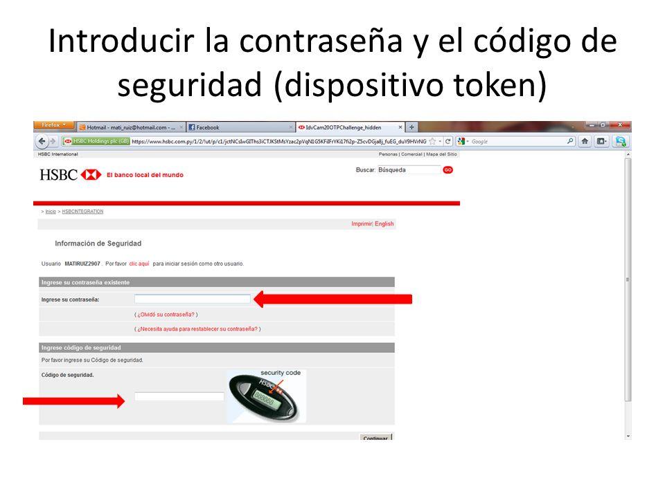 Introducir la contraseña y el código de seguridad (dispositivo token)