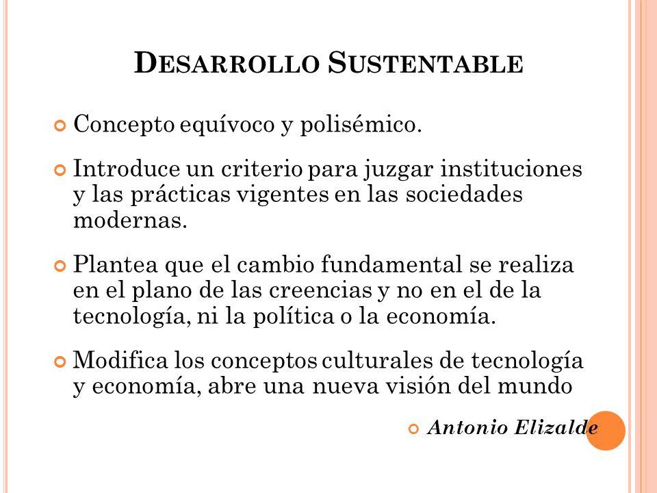 Crisis Ambiental Paradigma Ambiental (E.Leff) Racionalidad AmbientalSaber AmbientalEtica Ambiental Lucha por la Sustentabilidad Derecho Ambiental Derecho a Ser y a Estar en el mundo