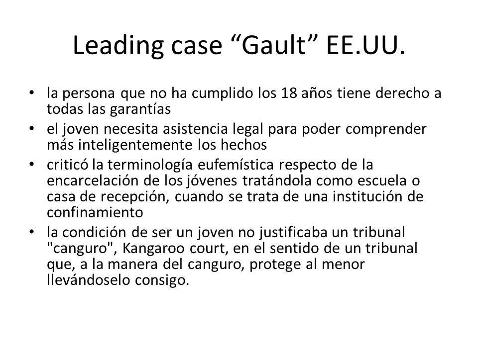 Leading case Gault EE.UU.