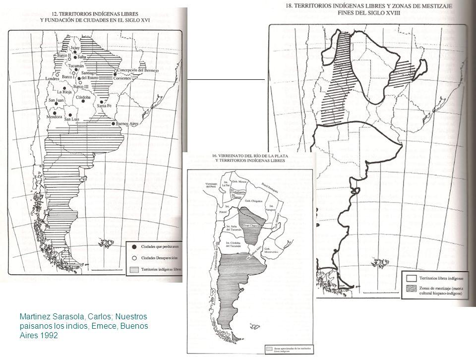 Martinez Sarasola, Carlos; Nuestros paisanos los indios, Emece, Buenos Aires 1992