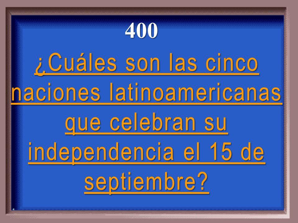 ¿Cuáles son las cinco naciones latinoamericanas que celebran su independencia el 15 de septiembre.