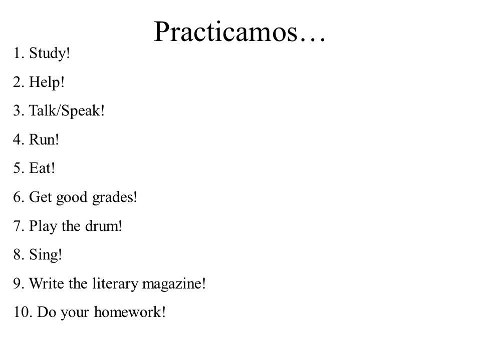 Los Mandatos Negativos ¡No hagas tarea de matemáticas en la clase de inglés.