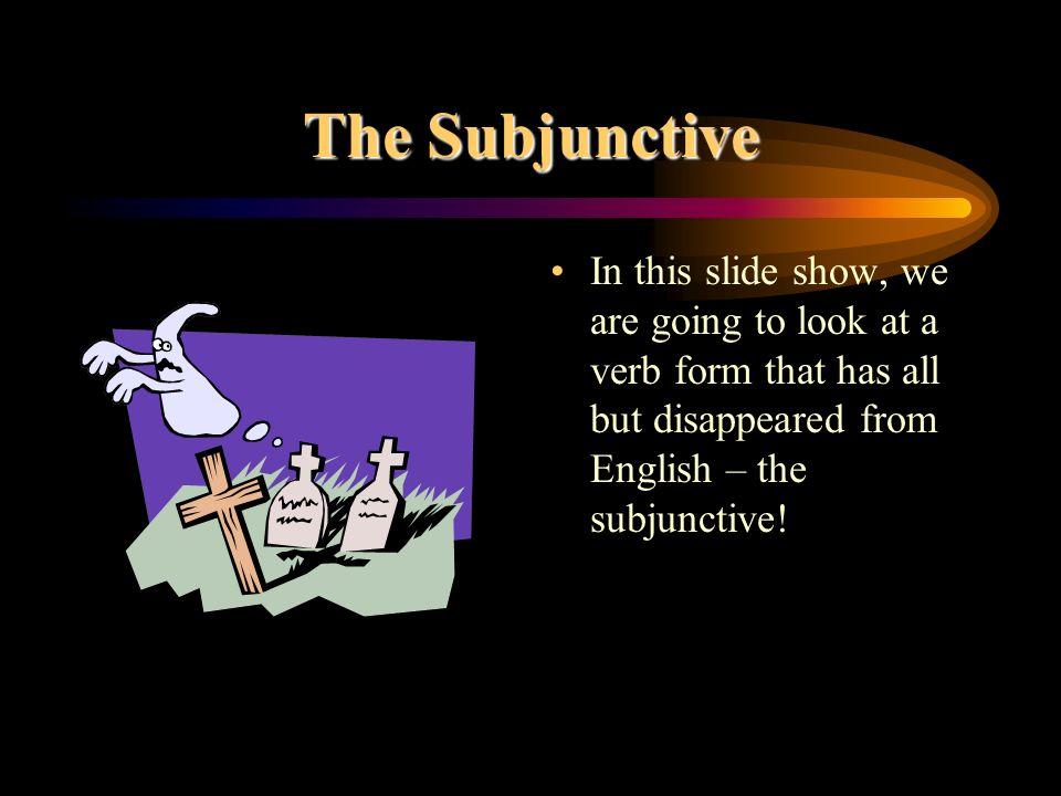 Modo Subjuntivo Hay 3 modos en Español: El modo indicativo: Compro el libro. El modo imperativo: Haz la cama. El modo subjuntivo