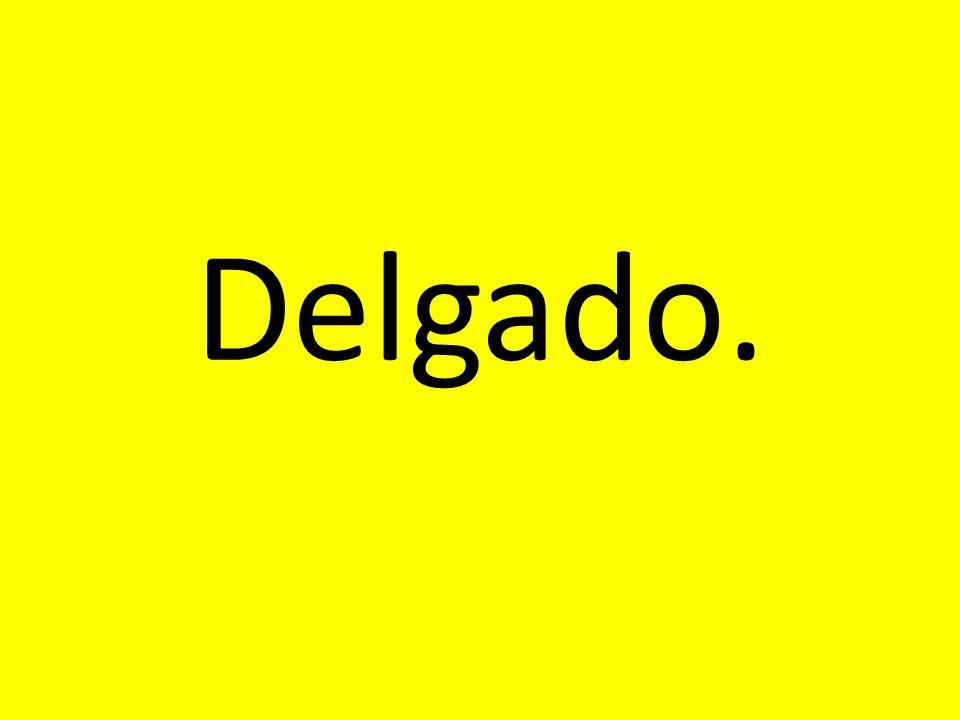 Delgado.
