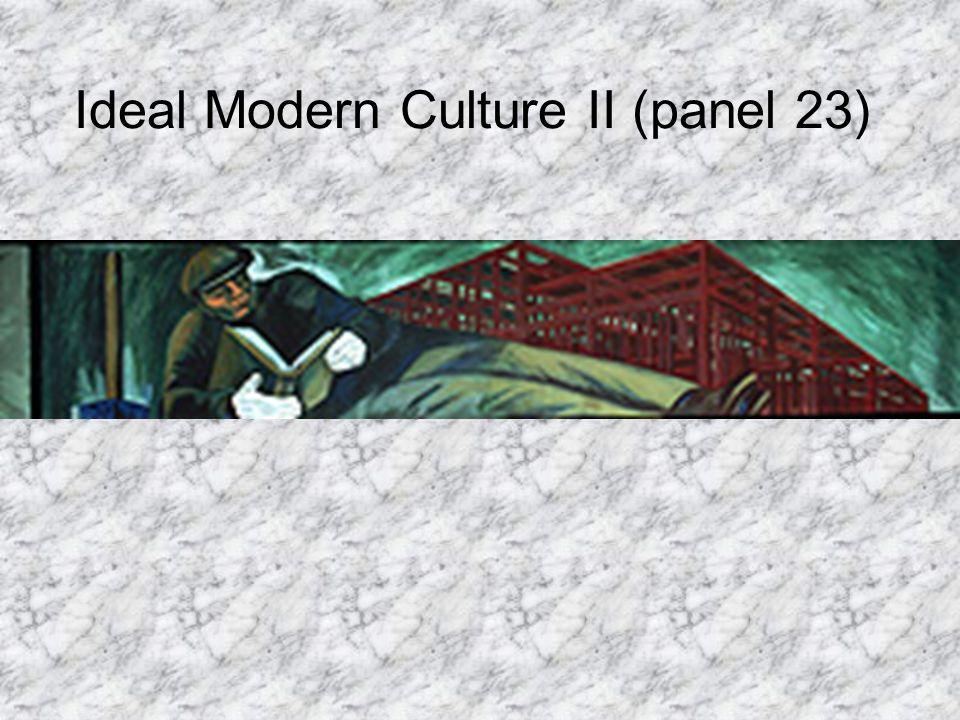 Ideal Modern Culture II (panel 23)