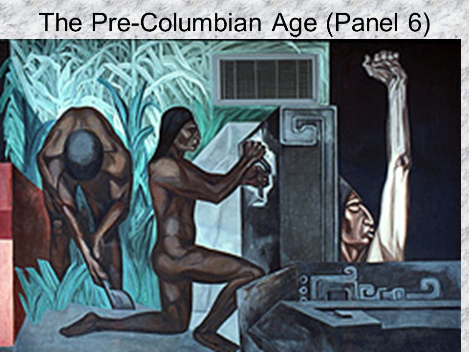 The Pre-Columbian Age (Panel 6)