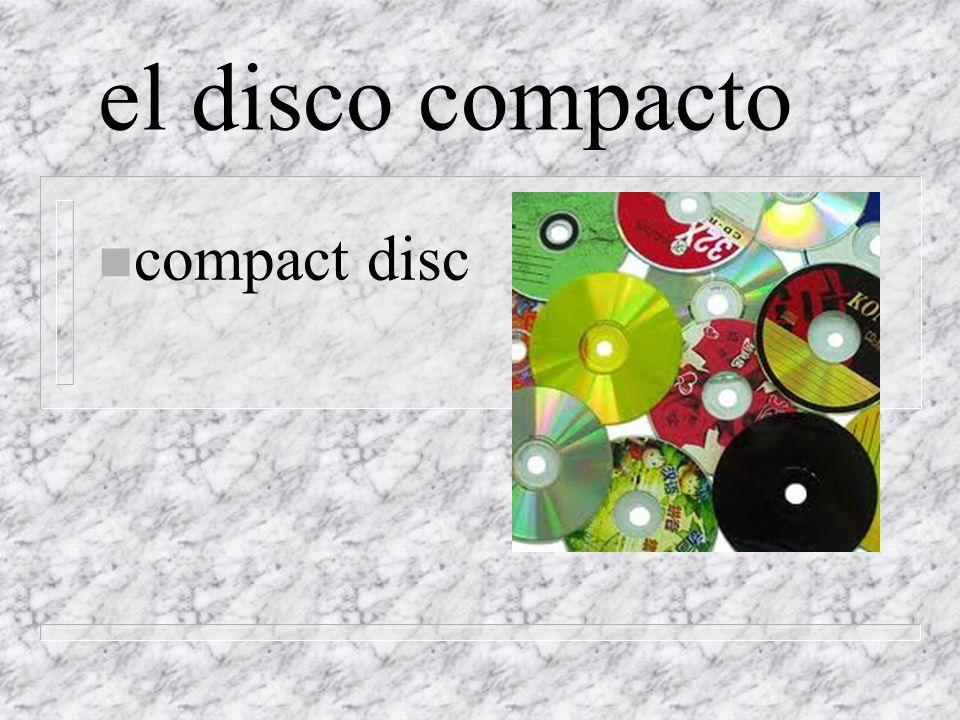 el disco compacto n compact disc