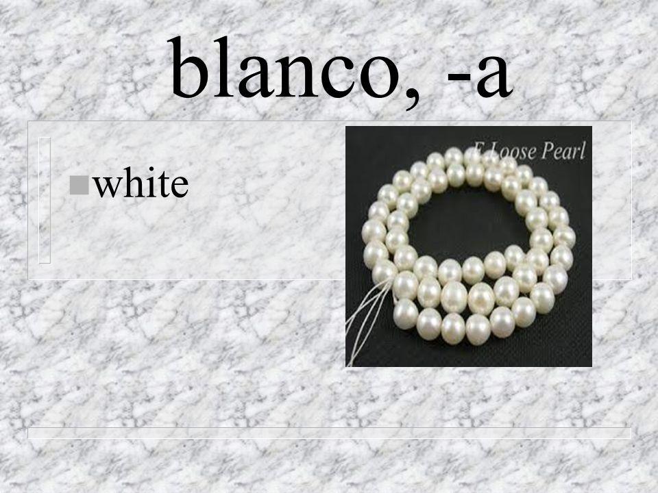 blanco, -a n white