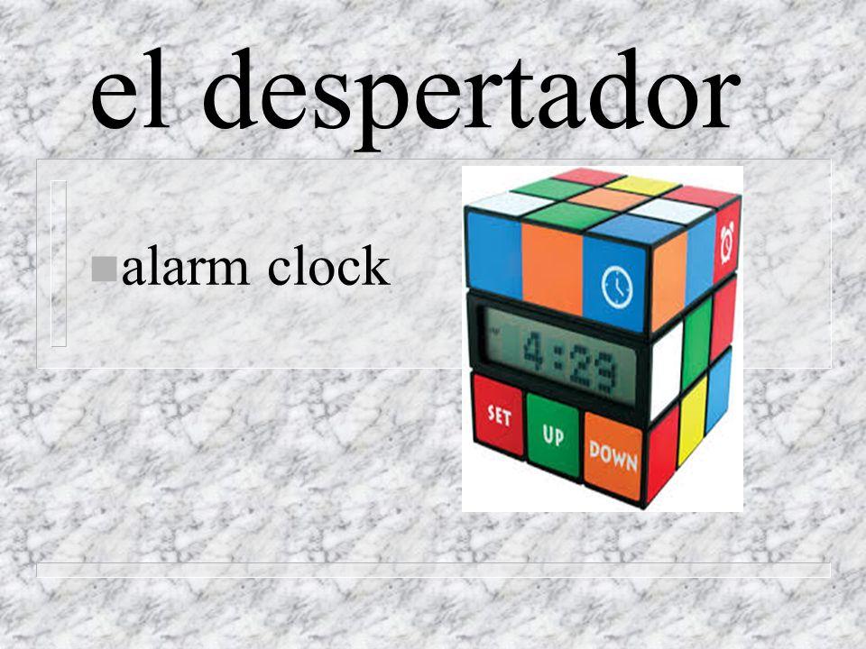 el despertador n alarm clock