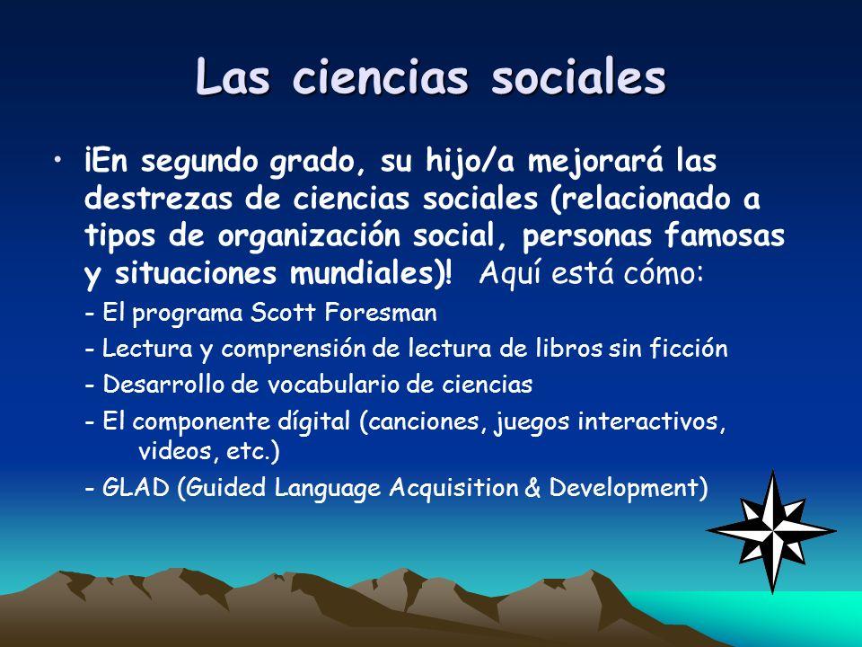 Las ciencias sociales ¡En segundo grado, su hijo/a mejorará las destrezas de ciencias sociales (relacionado a tipos de organización social, personas f