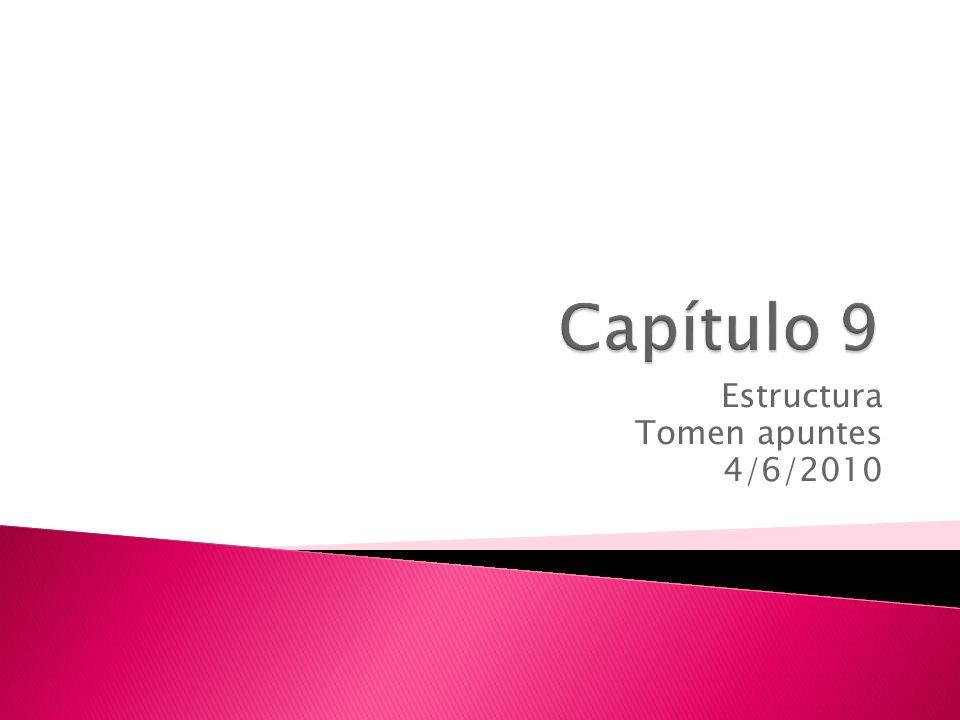 Estructura Tomen apuntes 4/6/2010