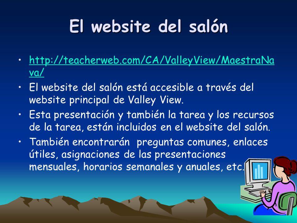 El website del salón http://teacherweb.com/CA/ValleyView/MaestraNa va/http://teacherweb.com/CA/ValleyView/MaestraNa va/ El website del salón está acce