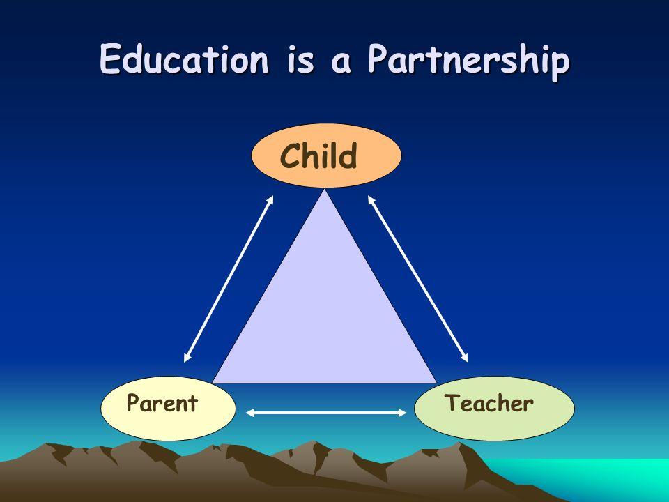 Education is a Partnership Parent Child Teacher