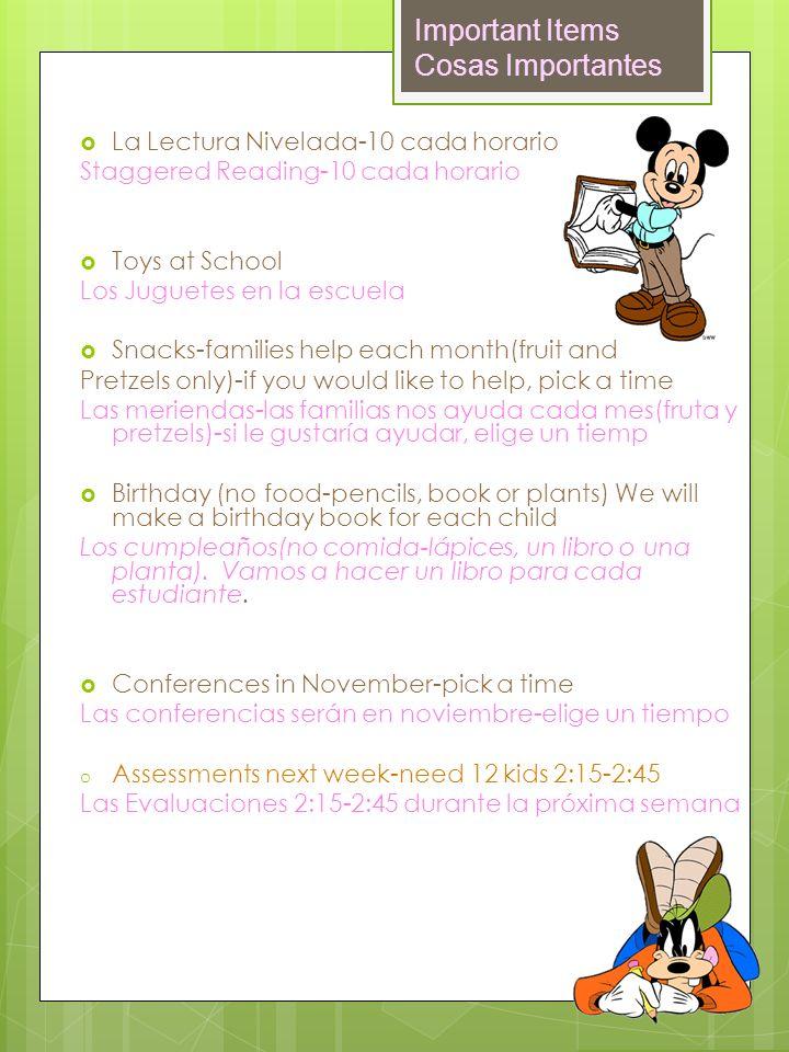 Important Items Cosas Importantes La Lectura Nivelada-10 cada horario Staggered Reading-10 cada horario Toys at School Los Juguetes en la escuela Snac