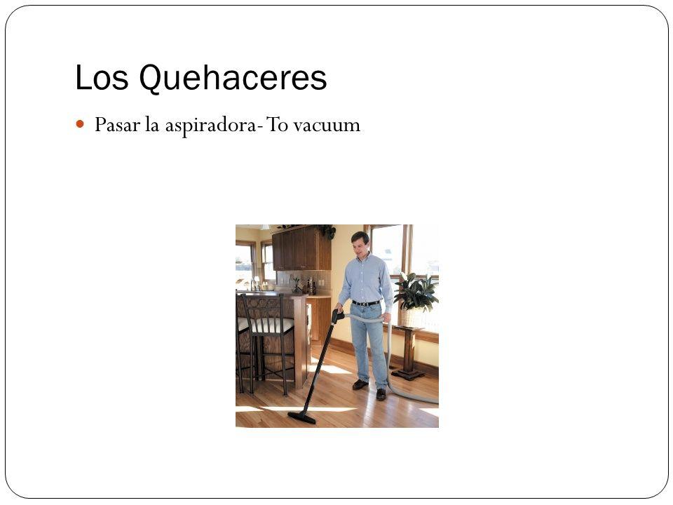 Los Quehaceres Poner la mesa- To set the table
