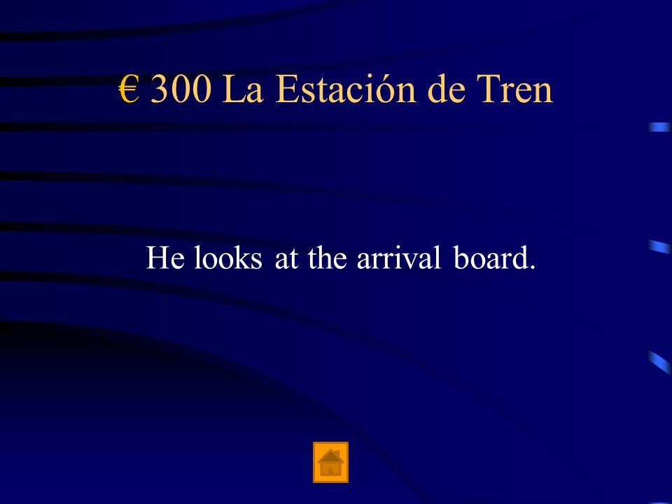 200 La Estación de Tren We buy round-trip tickets.
