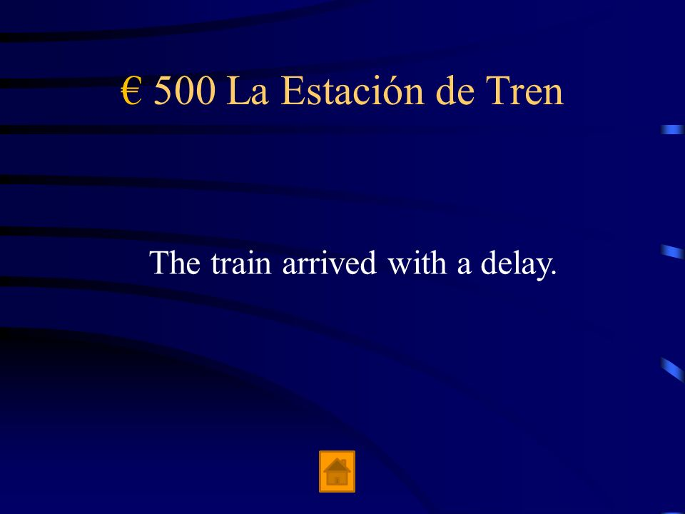 400 La Estación de Tren The conductor is in the aisle.