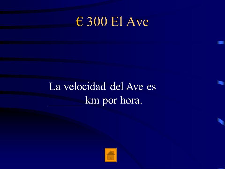 200 El Ave __________ y __________ son dos de los 5 tarifas.