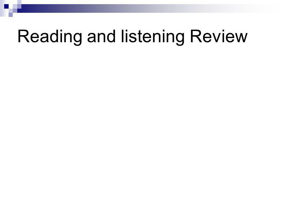 Reading and listening Review