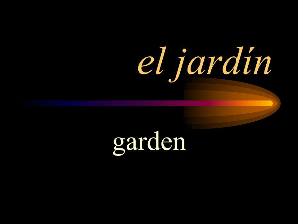 el jardín garden