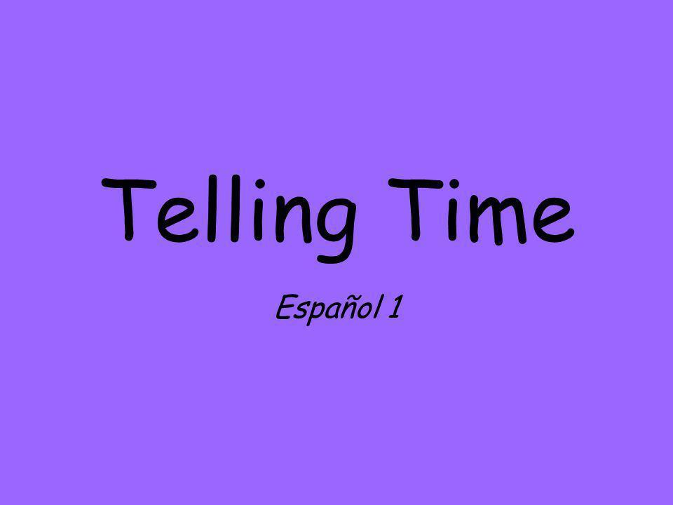 Telling Time Español 1