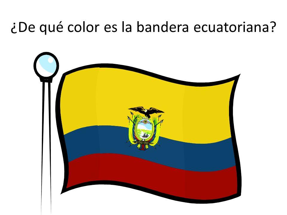 ¿De qué color es la bandera ecuatoriana?