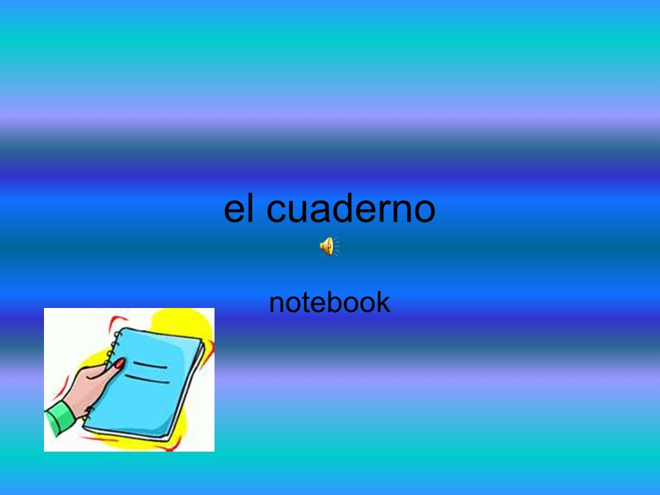 el cuaderno notebook