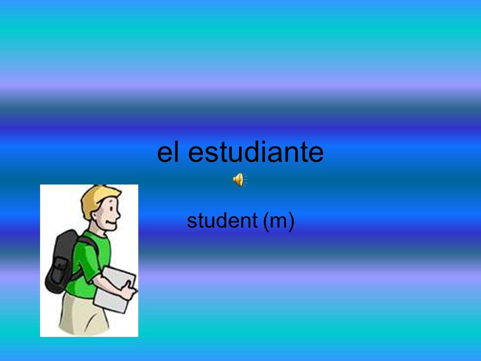 el estudiante student (m)