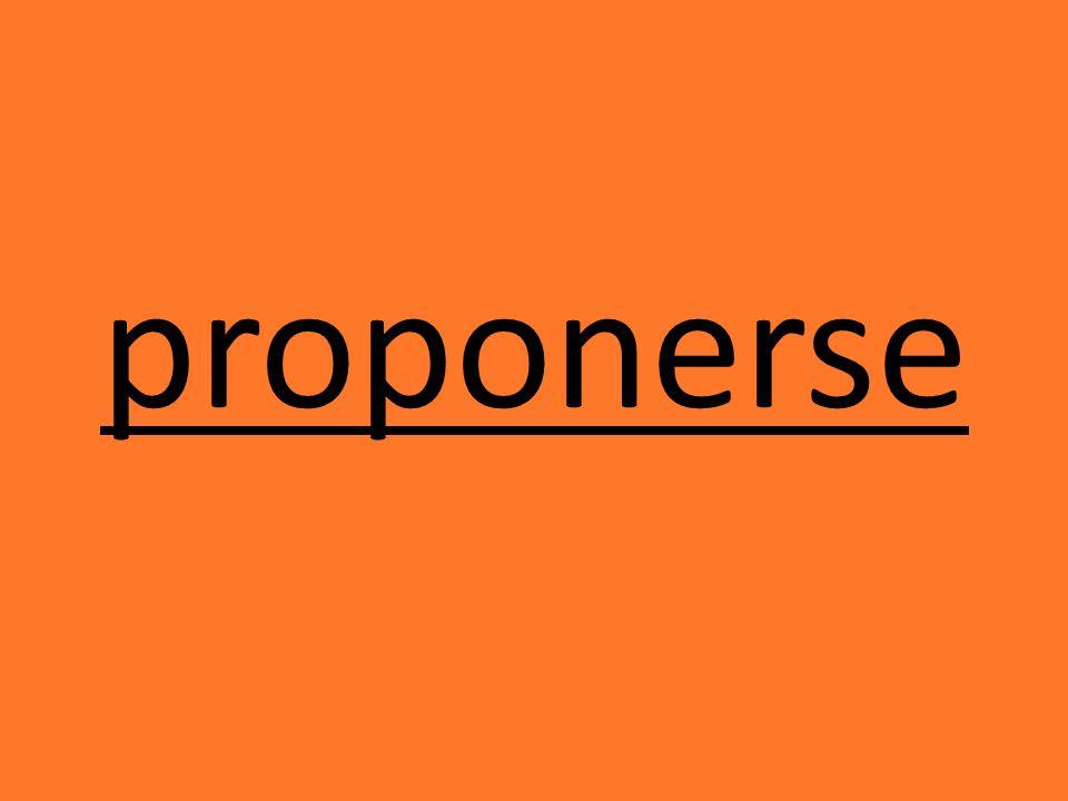 proponerse