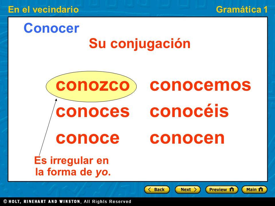 En el vecindarioGramática 1 Saber is often followed by a question word. ¿Sabes dónde está el salón de la Sra. C.? No sé cuándo sale el tren para Cuzco