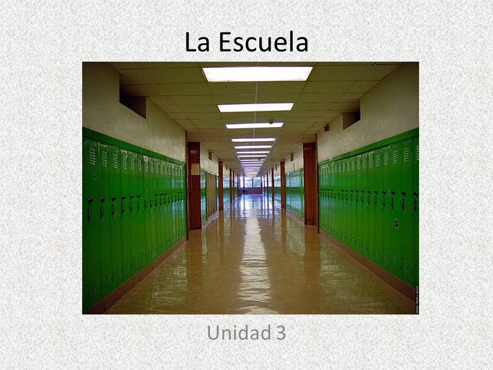 La Escuela Unidad 3