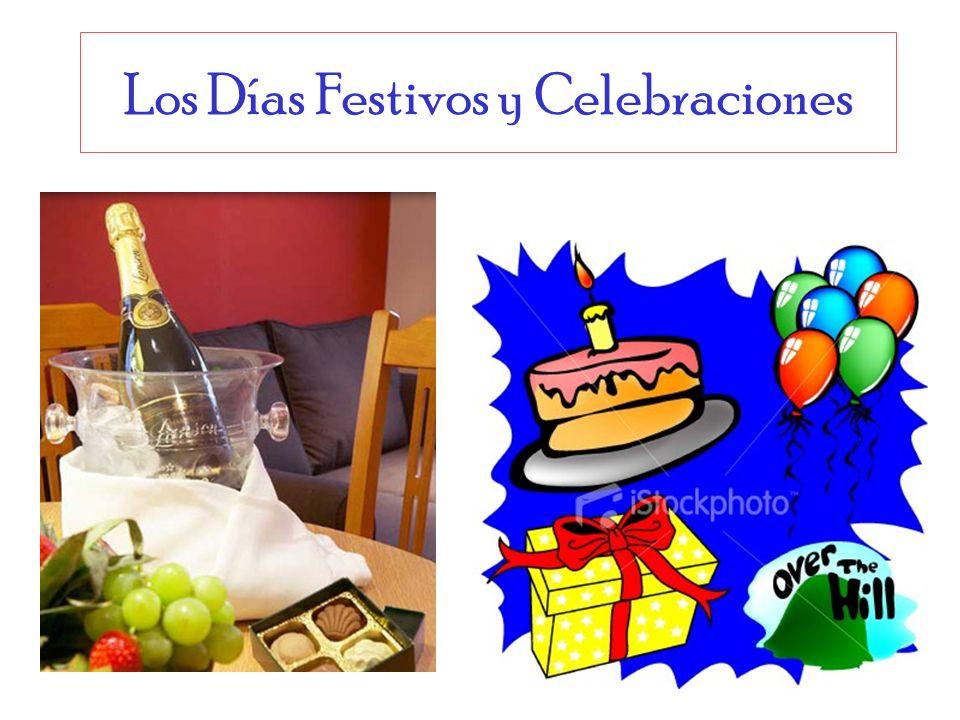 Los Días Festivos y Celebraciones