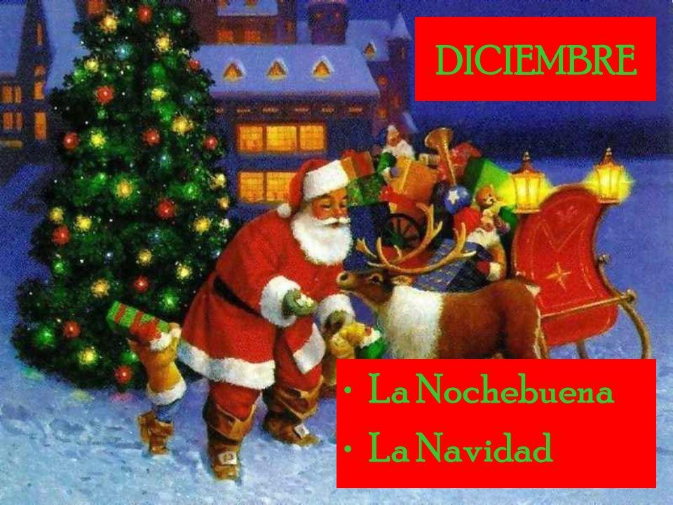 DICIEMBRE La Nochebuena La Navidad