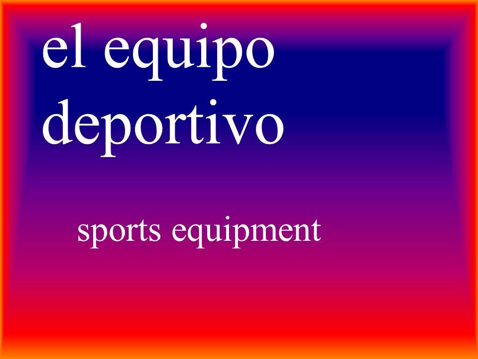 el equipo deportivo sports equipment