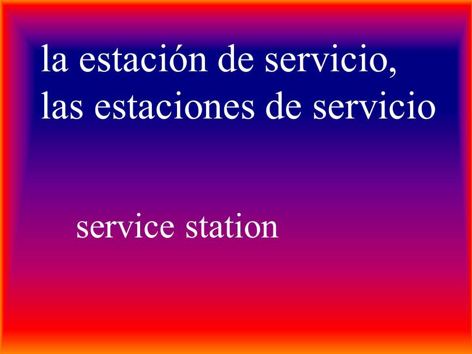 la estación de servicio, las estaciones de servicio service station