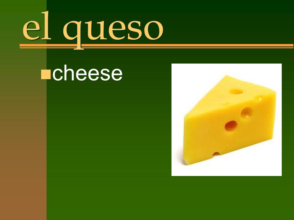 el queso n cheese