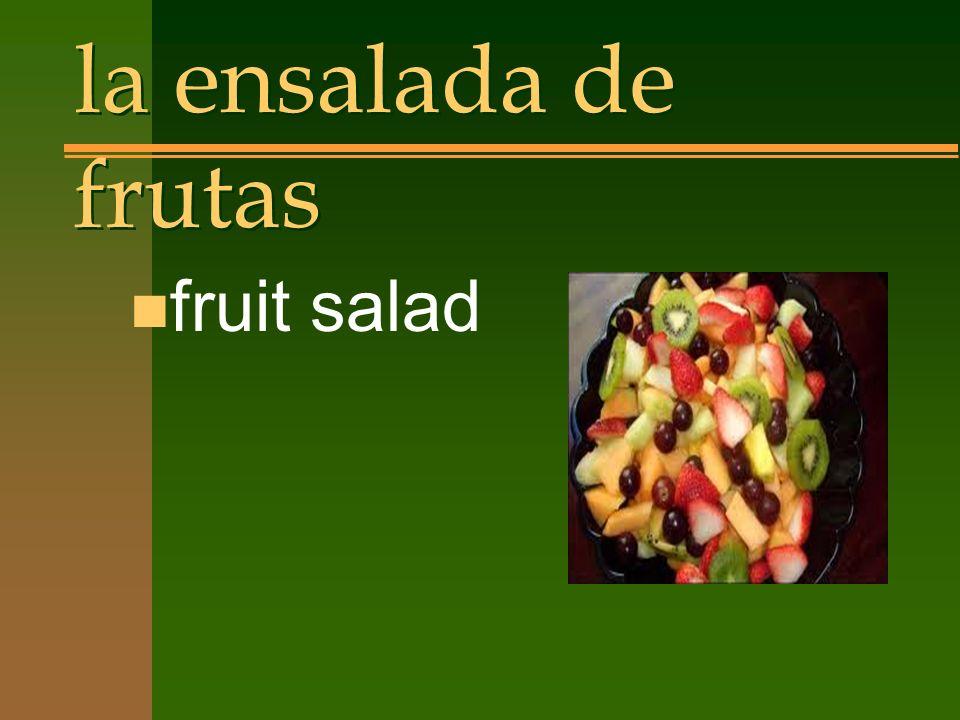 la ensalada de frutas n fruit salad
