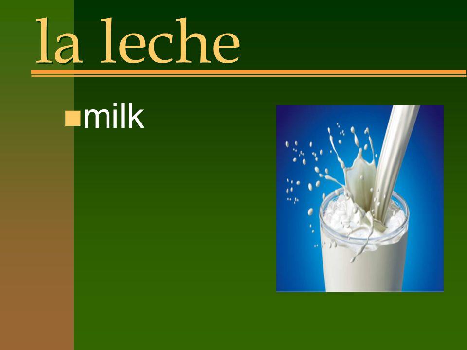 la leche n milk