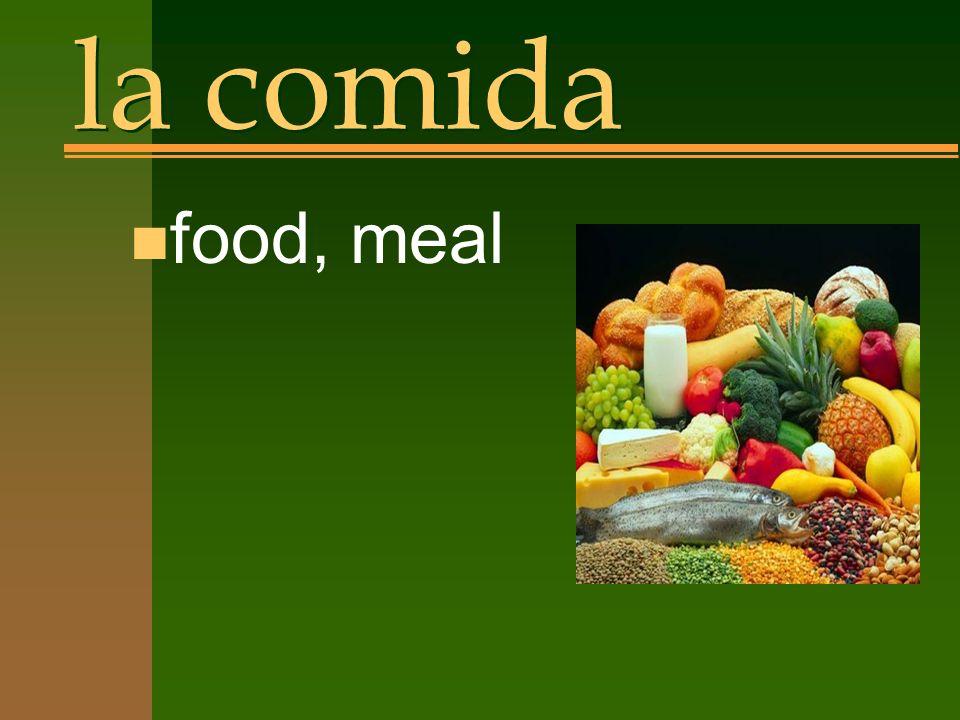 la comida n food, meal