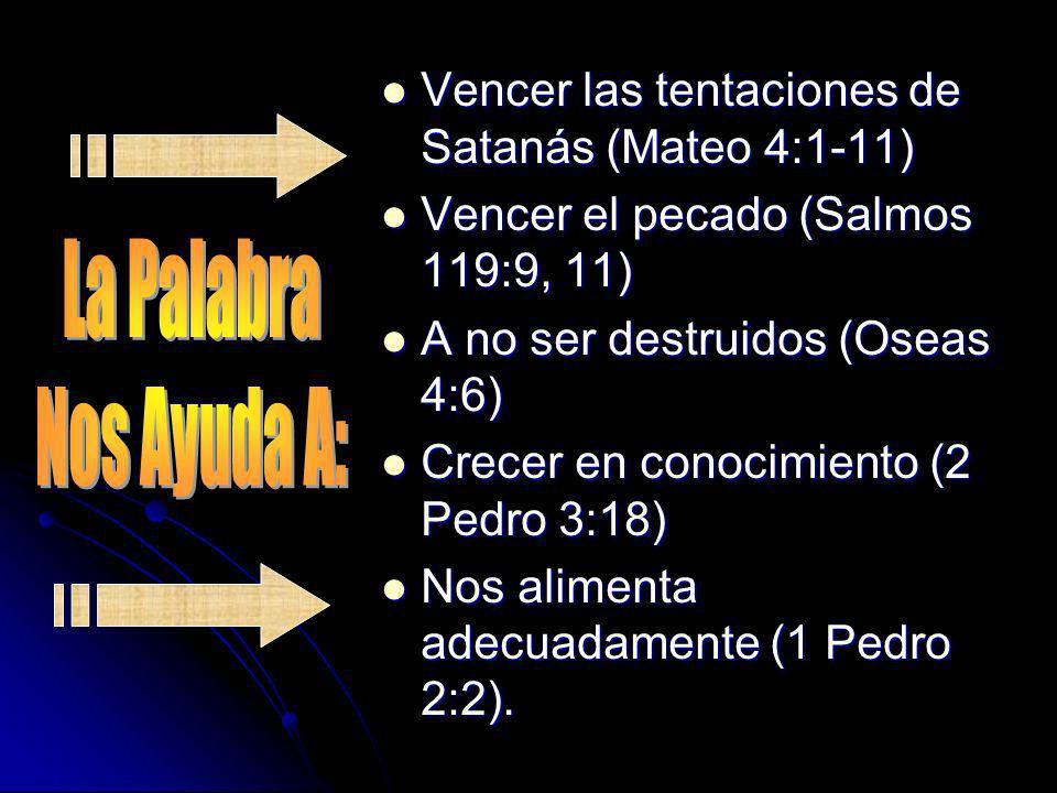 Vencer las tentaciones de Satanás (Mateo 4:1-11) Vencer las tentaciones de Satanás (Mateo 4:1-11) Vencer el pecado (Salmos 119:9, 11) Vencer el pecado