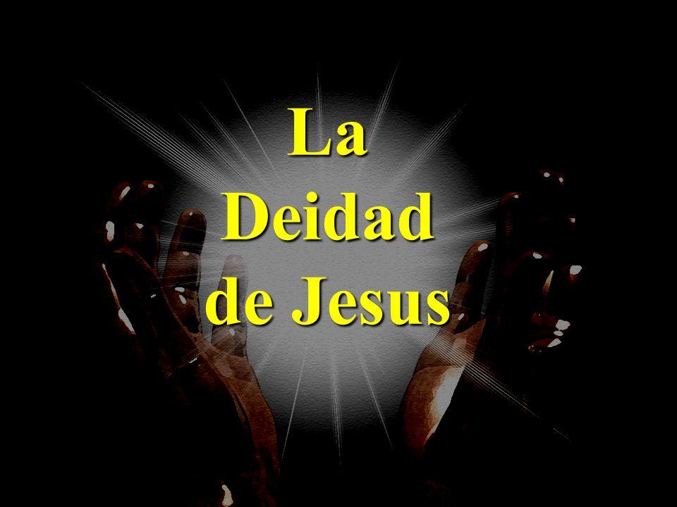 La Deidad de Jesus