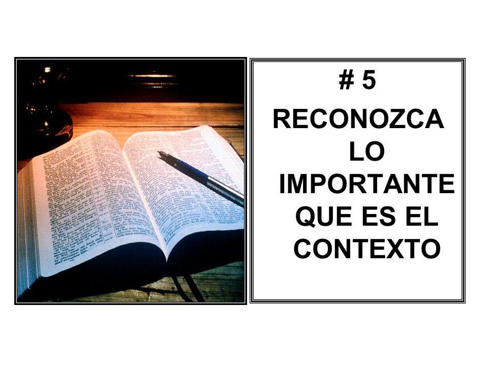 # 5 RECONOZCA LO IMPORTANTE QUE ES EL CONTEXTO