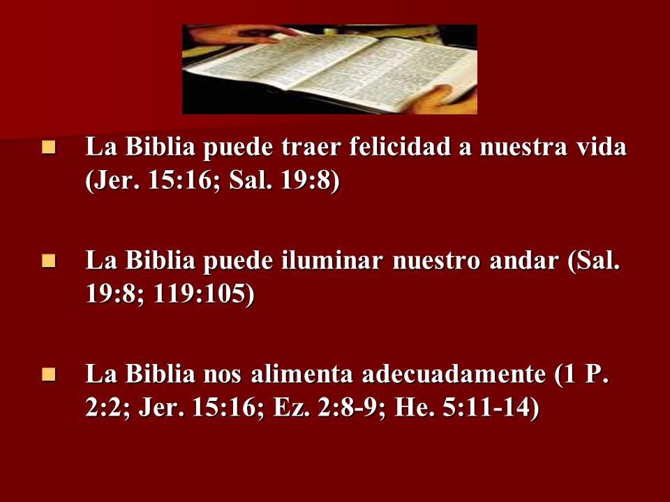 La Biblia puede traer felicidad a nuestra vida (Jer. 15:16; Sal. 19:8) La Biblia puede traer felicidad a nuestra vida (Jer. 15:16; Sal. 19:8) La Bibli