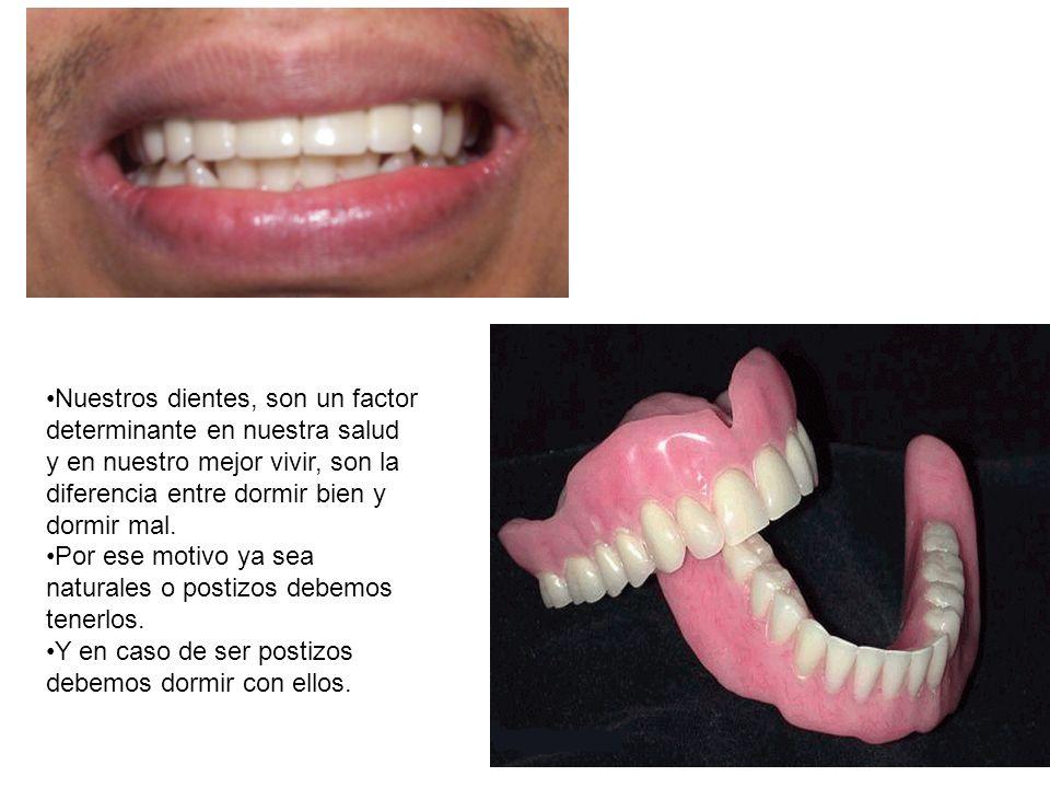 Nuestros dientes, son un factor determinante en nuestra salud y en nuestro mejor vivir, son la diferencia entre dormir bien y dormir mal. Por ese moti