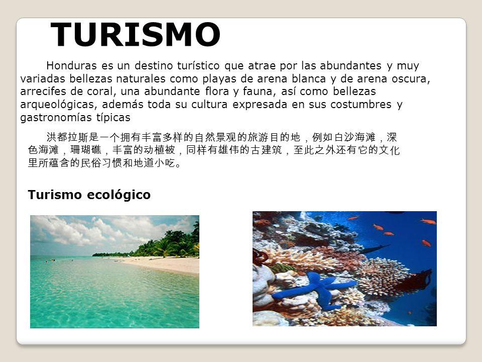 TURISMO Honduras es un destino turístico que atrae por las abundantes y muy variadas bellezas naturales como playas de arena blanca y de arena oscura,