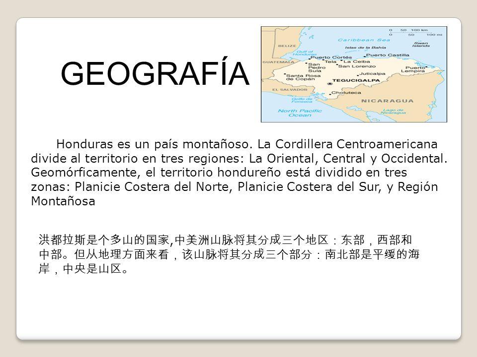 Honduras es un país montañoso. La Cordillera Centroamericana divide al territorio en tres regiones: La Oriental, Central y Occidental. Geomórficamente