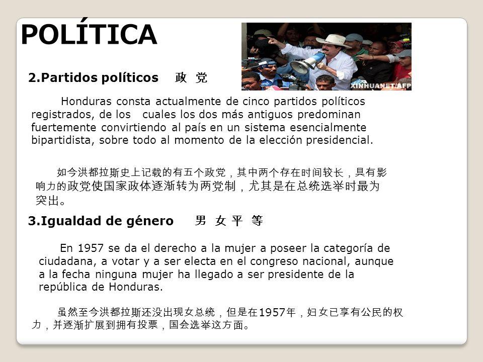 POLÍTICA 2.Partidos políticos Honduras consta actualmente de cinco partidos políticos registrados, de los cuales los dos más antiguos predominan fuert