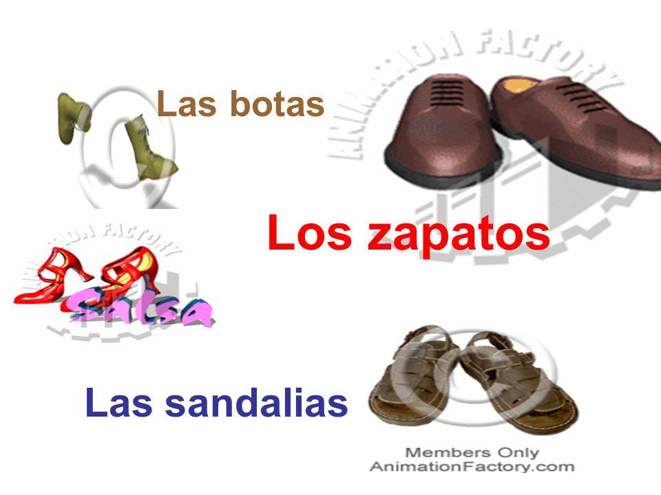 Los zapatos Las sandalias Las botas